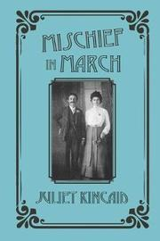 Mischief in March by Juliet Kincaid image