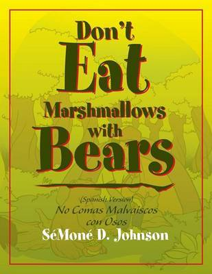 Don't Eat Marshmallows with Bears by Gary Johnson image