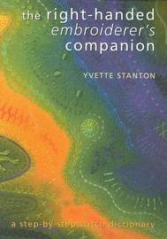 Right-Handed Embroiderer's Companion by Yvette Stanton