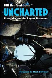 Uncharted by Bill Bruford