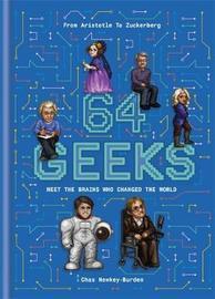 64 Geeks by Chas Newkey-Burden