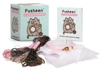Pusheen: A Cross-Stitch Kit by Claire Belton