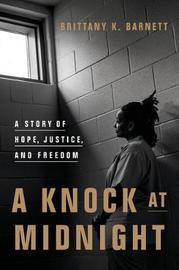 A Knock at Midnight by Brittany K Barnett