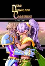 Dreamland Chronicles: Bk. 3 by Scott Christian Sava image