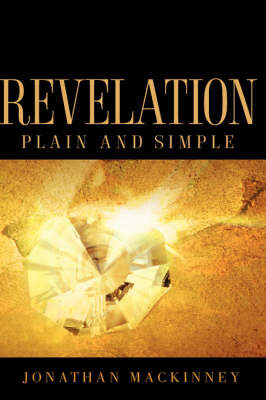 Revelation Plain and Simple by Jonathan MacKinney image