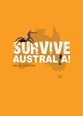 Survive Australia! by Helen Burton image