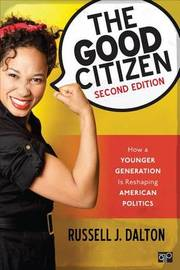 The Good Citizen by Russell J Dalton