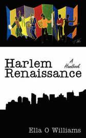 Harlem Renaissance by Ella O Williams