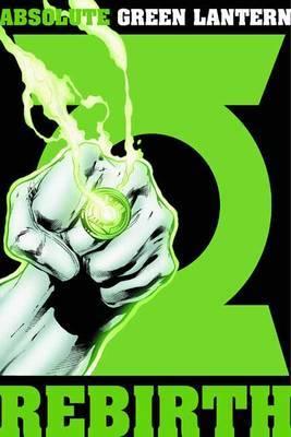 Absolute Green Lantern by Geoff Johns