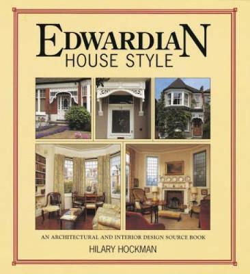 Edwardian House Style by Hilary Hockman image