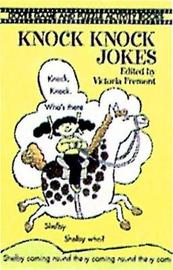 Knock Knock Jokes by Victoria Fremont