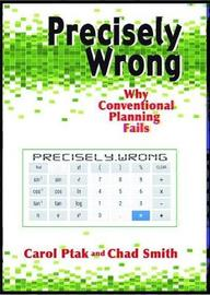 Precisely Wrong by Carol A. Ptak