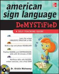 American Sign Language Demystified by Kristin J Mulrooney image
