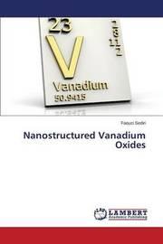 Nanostructured Vanadium Oxides by Sediri Faouzi