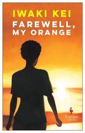 Farewell, My Orange by Iwaki Kei image