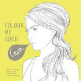 Colour Me Good Cara Delevingne by Mel Simone Elliott
