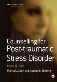 Counselling for Post-traumatic Stress Disorder by Michael J. Scott image