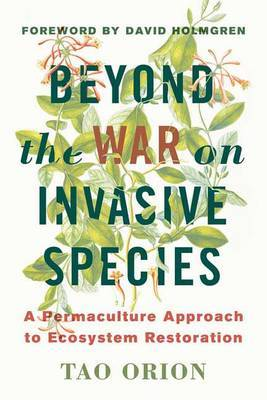 In Defense of Invasive Species by Tao Orion image