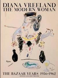 Diana Vreeland: The Modern Woman by Alexander Vreeland