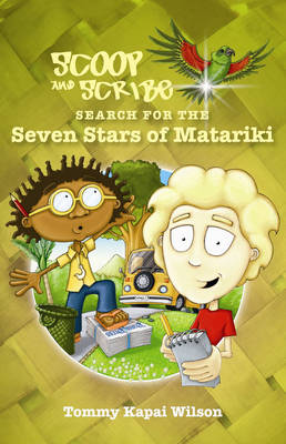 Scoop and Scribe Search for the Seven Stars of Matariki by Tommy Kapai Wilson image