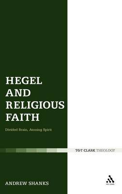 Hegel and Religious Faith by Andrew Shanks image
