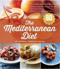 The Mediterranean Diet by Catherine Itsiopoulos