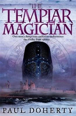 The Templar Magician (Templars, Book 2) by Paul Doherty image