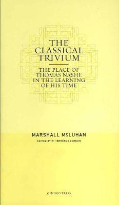 Mcluhan - Classical Trivium (pb) by Marshall McLuhan image