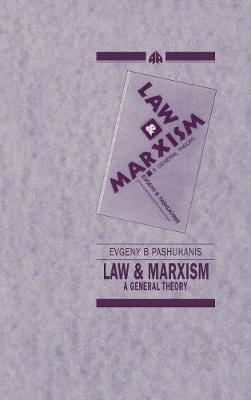 Law and Marxism by Evgeny Pashukanis