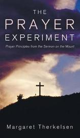 The Prayer Experiment by Margaret Therkelsen image