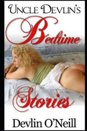 Uncle Devlin's Bedtime Stories, Full and Revised Edition by Devlin O'Neill image