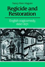 Regicide and Restoration by Nancy Klein Maguire image