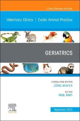 Geriatrics, An Issue of Veterinary Clinics of North America: Exotic Animal Practice