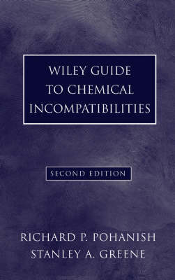 Wiley Guide to Chemical Incompatibilities by Richard P Pohanish image