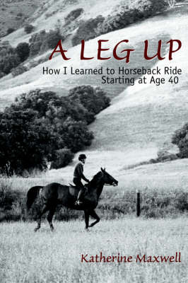 A Leg Up by Katherine Maxwell image