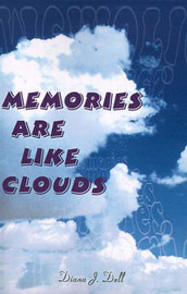 Memories Are Like Clouds by Diana J. Dell image