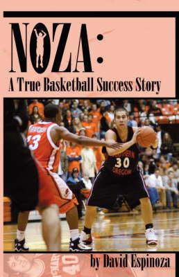 Noza: A True Basketball Success Story by David Espinoza image