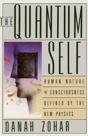 The Quantum Self by Danah Zohar image