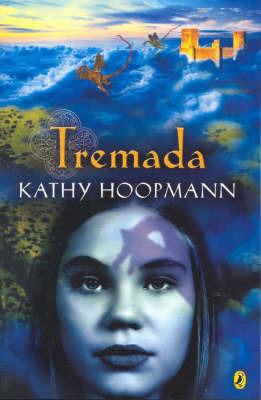 Tremada by Kathy Hoopman