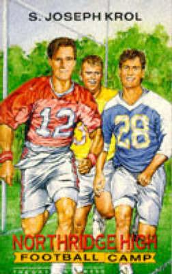 Northridge High Football Camp by S.Joseph Krol