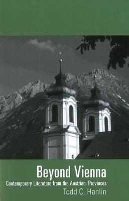 Beyond Vienna by Todd C. Hanlin