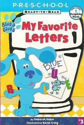 My Favourite Letters by Reber Ready To Read#3