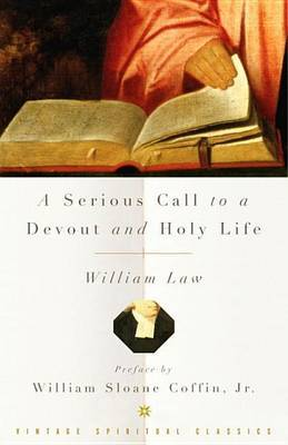 A Serious Call To A Devout, A by William Law image