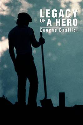 Legacy of a Hero by Eugene Basilici image