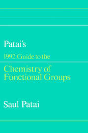Guide to the Chemistry of Functional Groups by Saul Patai image