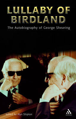 Lullaby of Birdland: An Autobiography by George Shearing image
