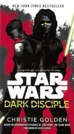 Star Wars Dark Disciple by Christie Golden