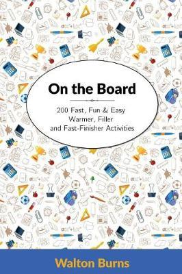 On the Board by Walton Burns