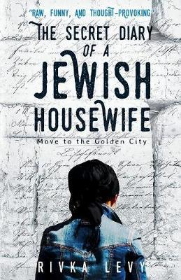 The Secret Diary of a Jewish Housewife by Rivka Levy