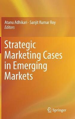 Strategic Marketing Cases in Emerging Markets image